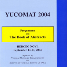 The Sixth Yugoslav Materials Research Society Conference Yucomat 2004