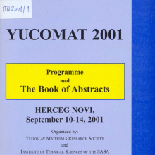 Fourth Yugoslav Materials Research Society Conference Yucomat 2001