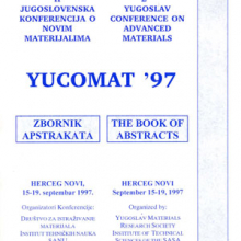 The Second Yugoslav conference on advanced materials Yucomat '97