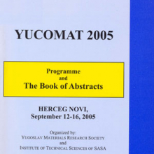 The Seventh Yugoslav Materials Research Society Conference Yucomat 2005