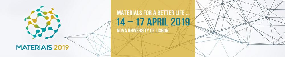 MATERIAIS 2019, XIX Congresso da Sociedade Portuguesa de Materiais and X International Symposium on Materials,