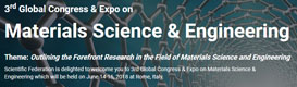 3rd Global Congress & Expo on Materials Science & Engineering