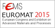 European Congress and Exhibition on Advanced Materials and Processes Warsaw, Poland, September 20 – 24, 2015