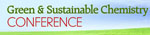 Green and Sustainable Chemistry Conference