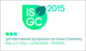 International Symposium on Green Chemistry. ISGC 2015 - La Rochelle 3-7 May 2015