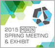 2015 MRS Spring Meeting & Exhibit