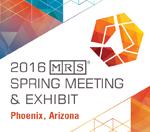 2016 MRS Spring Meeting & Exhibit