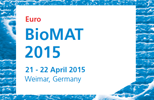 Euro BioMAT 2015, April 21-22, Weimar, Germany