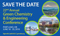 22nd Annual Green Chemistry & Engineering Conference | June 18-20, 2018 | Portland, Oregon